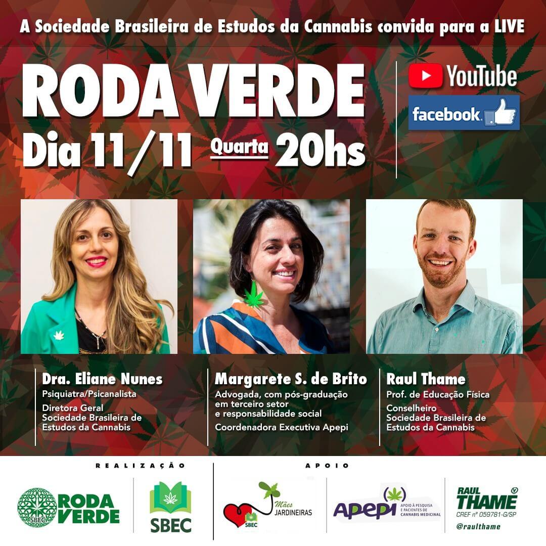 Roda Verde - Dia 11/11 as 20h