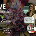 Lançamento Projeto Mães e Mulheres Jardineiras em Live no Instagram