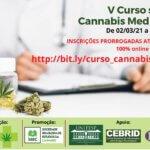 Prorrogadas inscrições para o V Curso sobre Cannabis Medicinal