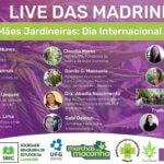 8 de Março - LIVE DAS MADRINHAS: Mães Jardineiras - Dia Internacional da Mulher
