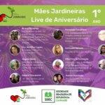29/05 - LIVE DE ANIVERSÁRIO DE 1 ANO DO PROJETO MÃES E MULHERES JARDINEIRAS