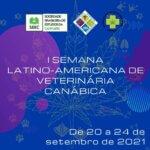 I Semana Latino-americana de Veterinária Canábica